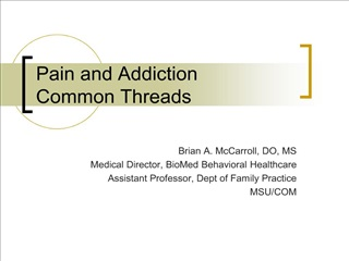 pain and addiction common threads