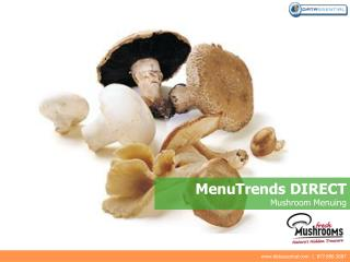 MenuTrends DIRECT Mushroom Menuing