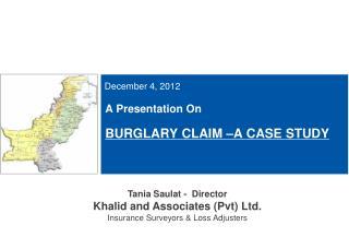 A Presentation On   BURGLARY CLAIM  A CASE STUDY