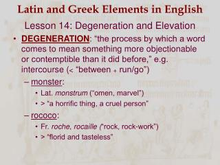 Latin and Greek Elements in English