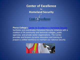 Center of Excellence for  Homeland Security
