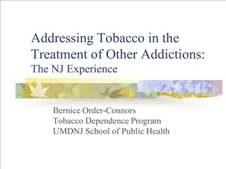 addressing tobacco in the treatment of other addictions: the nj experience