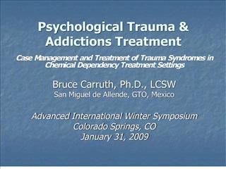 psychological trauma  addictions treatment