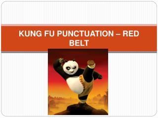 KUNG FU PUNCTUATION   RED BELT