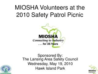 MIOSHA Volunteers at the 2010 Safety Patrol Picnic