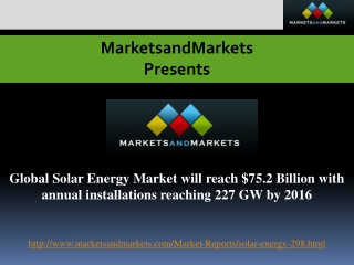 Global Solar Energy Market will reach $75.2 Billion with ann