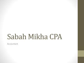 Sabah Mikha CPA