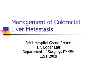 Management of Colorectal Liver Metastasis
