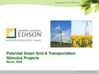 Potential Smart Grid  Transportation Stimulus Projects  March, 2009