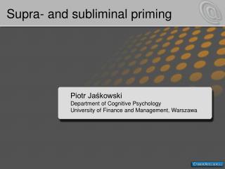 Supra- and subliminal priming
