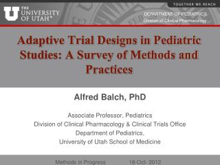 Adaptive Trial Designs in Pediatric Studies: A Survey of Methods and Practices