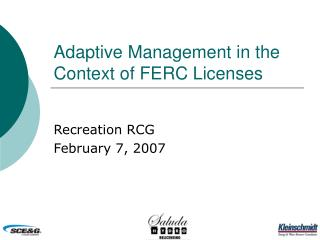adaptive management in the context of ferc licenses