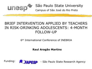 BRIEF INTERVENTION APPLIED BY TEACHERS IN RISK-DRINKING ADOLESCENTS: 4-MONTH FOLLOW-UP