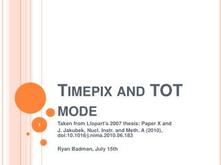 Timepix and TOT mode