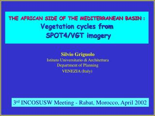 THE AFRICAN SIDE OF THE MEDITERRANEAN BASIN : Vegetation cycles from  SPOT4