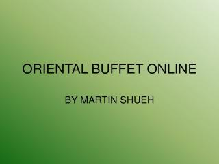 ORIENTAL BUFFET ONLINE