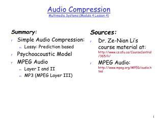 Audio Compression  Multimedia Systems Module 4 Lesson 4