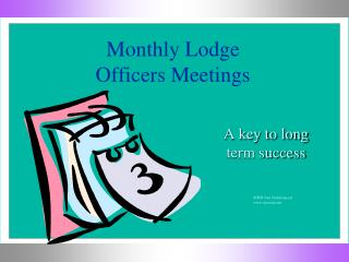 Monthly Lodge Officers Meetings