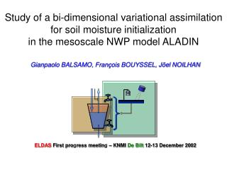 Study of a bi-dimensional variational assimilation for soil moisture initialization  in the mesoscale NWP model ALADIN