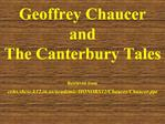 Geoffrey Chaucer and The Canterbury Tales  Retrieved from cchs.shcsc.k12