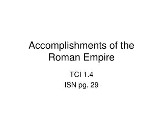 Accomplishments of the Roman Empire