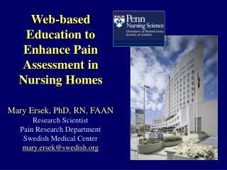 Web-based Education to Enhance Pain Assessment in Nursing Homes