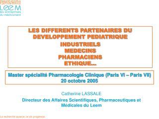 Master sp cialit  Pharmacologie Clinique Paris VI   Paris VII 20 octobre 2005