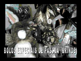 BOLOS ESPECIAIS DE P SCOA BRINDE