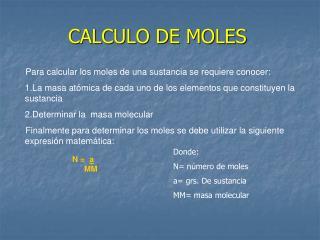 CALCULO DE MOLES