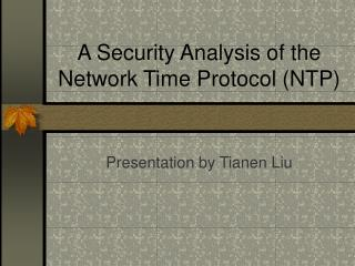 A Security Analysis of the Network Time Protocol NTP