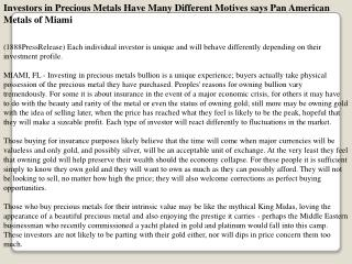 investors in precious metals have many different motives say