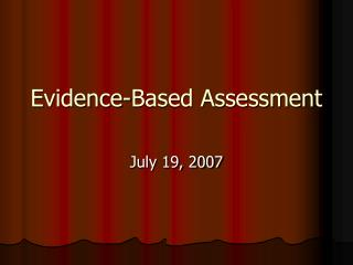 Evidence-Based Assessment