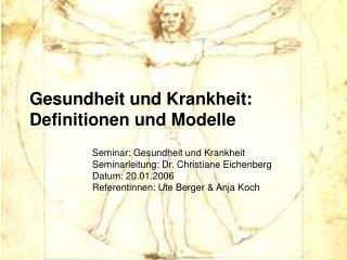 gesundheit und krankheit: definitionen und modelle