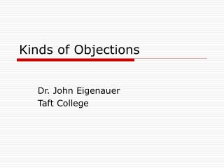 Kinds of Objections