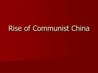 Rise of Communist China