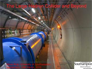 The Large Hadron Collider and Beyond