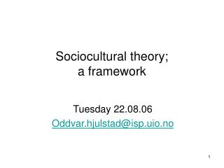 sociocultural theory; a framework