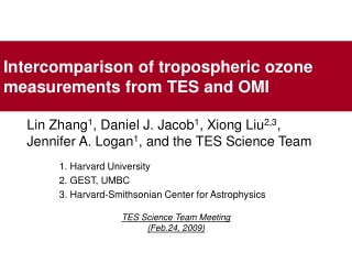 Intercomparison of tropospheric ozone measurements from TES and OMI