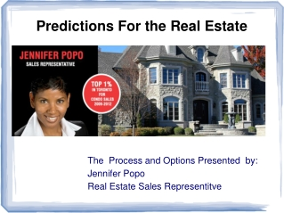 Predictions For the Real Estate