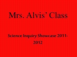 Mrs. Alvis  Class
