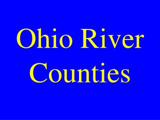 Ohio River Counties