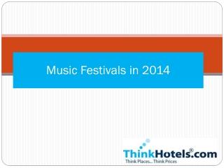 Music Festivals in 2014