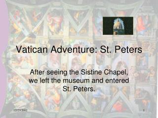 Vatican Adventure: St. Peters