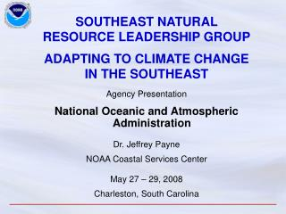 southeast natural resource leadership group  adapting to climate change in the southeast