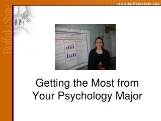 Getting the Most from  Your Psychology Major