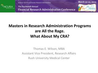 Masters in Research Administration Programs are All the Rage.  What About My CRA