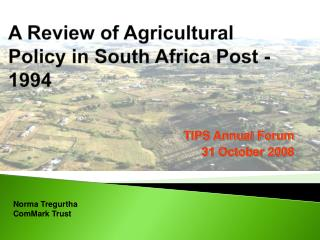 A Review of Agricultural Policy in South Africa Post -1994