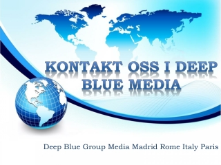 Kontakt oss I Deep Blue Media