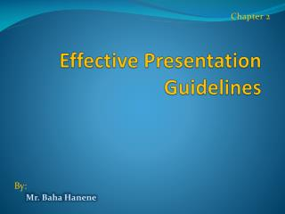 Effective Presentation Guidelines
