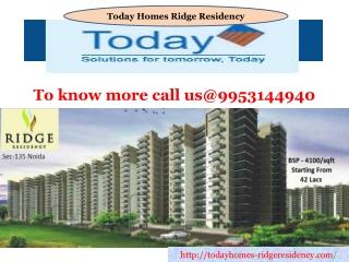 Today homes Residency Noida